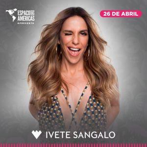 """Ivete Sangalo volta do Espaço das Américas com seu mais recente EP, """"Live Experience"""" 26 Abril"""