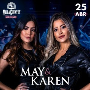 May e Karen em noite especial no Villa Country – 25 Abril