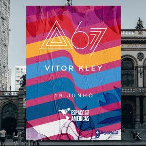 Vitor Kley e Atitude 67 se apresentam no Espaço das Américas – 19 Junho