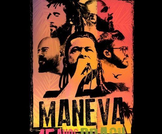 MANEVA ANUNCIA GRAVAÇÃO DE DVD EM COMEMORAÇÃO AOS 15 ANOS DE CARREIRA – 25 Abril