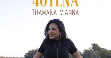 """Thamara Vianna lança """"Amor de Quarentena"""""""