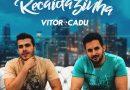 """""""Recaidazinha"""" é o nome da novidade de Vitor & Cadu"""