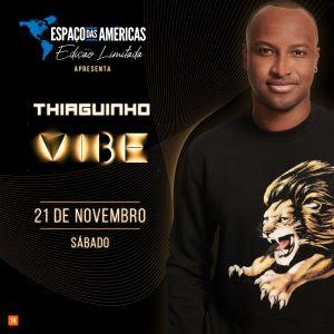 Espaço das Américas recebe Thiaguinho para nova tour Vibe