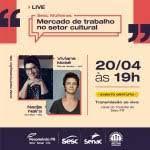 Sesc Mulheres promove cinco encontros para discutir a atuação feminina no setor cultural